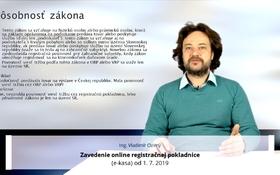 Zavedenie online registračnej pokladnice (e-kasa) od 1. 7. 2019