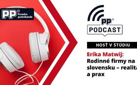 Podcast PP: Rodinné firmy na Slovensku - realita a prax